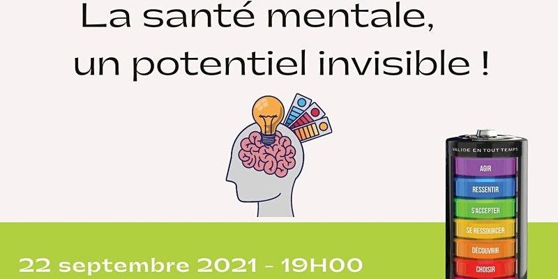 La santé mentale, un potentiel invisible !